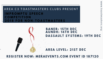 Impromptu Speech Competition 2018 Organised by Area C3 Toastmasters Clubs