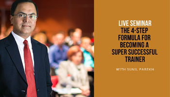 The 4-Step Formula for becoming a Super Successful Trainer : Live Seminar : Mumbai