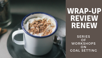 Wrap Up - Review - Renew
