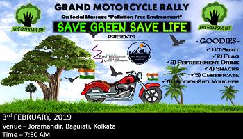 SAVE GREEN SAVE LIFE - Grand Motorcycle Rallly