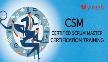 CERTIFIED SCRUM MASTER (CSM) CERTIFICATION TRAINING IN BANGALORE
