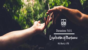 Discussions Vol 8 - Legalisation of Marijuana