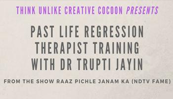 Past Life Regression Therapist Training by Dr Trupti Jayin