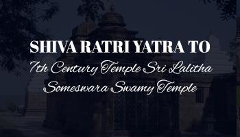 Shiva Ratri yatra to 7th Century Temple Sri Lalitha Someswara Swamy near Krishna River