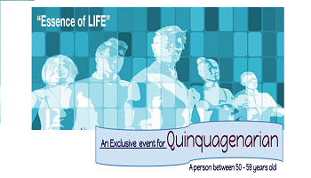 Essence of LIFE  an exclusive event for Quinquagenarians
