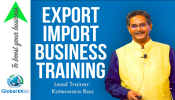 EXPORT-IMPORT Business Training 22-23-24th March in Hyderabad