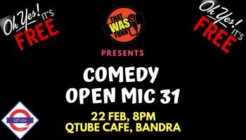Comedy Open Mic-31 FREE ENTRY