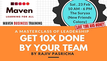 23 Feb - Get 10X Done By Your Team : LEADERSHIP WORKSHOP