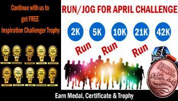 2K/5K/10K/21K/42K RUN APRIL CHALLENGE 2019