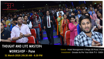 Thought and Life Mastery Workshop Pune