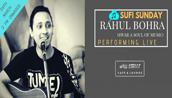 Rahul Bohra(Swar A Soul Of Music) - Performing LIVE At Cafe Wall Street