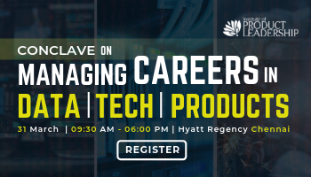 Conclave On Managing Careers In Data, Tech And Product