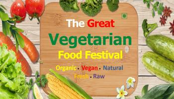 The Great Vegetarian Food Festival, New Delhi