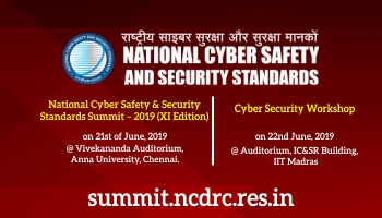NATIONAL CYBER SAFETY AND SECURITY STANDARDS SUMMIT 19 and CYBER SECURITY WORKSHOP