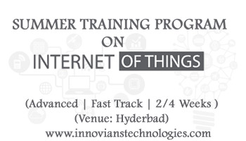 Summer Training on IoT-Internet of Things at Hyderabad