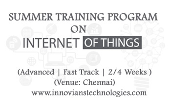 Summer Training on IoT-Internet of Things at Chennai