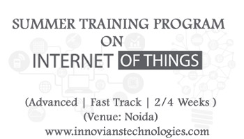 Summer Training on IoT-Internet of Things at Noida