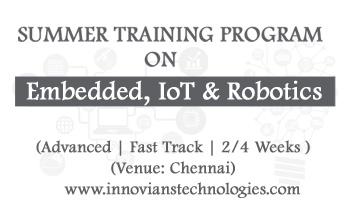 Summer Training on Embedded, IoT and Robotics at Chennai