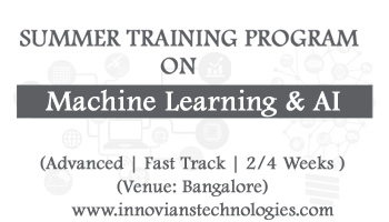 Summer Training on Machine Learning and AI at Bangalore