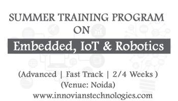 Summer Training on Embedded, IoT and Robotics at Noida
