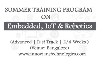Summer Training on Embedded, IoT and Robotics at Bangalore