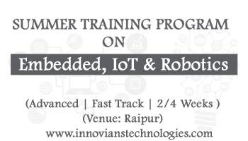 Summer Training on Embedded, IoT and Robotics at Raipur