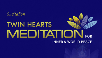 Meditation on Twin Hearts -  For Inner and World Peace