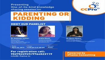 CC Pro Pune Chapter - Expert Panelist Discussion on Parenting or Kidding