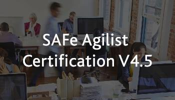 SAFe Agilist Certification V4.6 Bangalore May 2019
