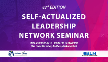 Self-Actualized Leadership Network Seminar - 83rd Edition