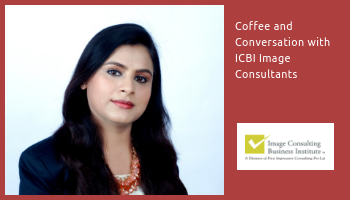 Coffee and Conversation with Image Consultant Kanak Chugh (24-April, Jaipur)