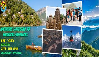 A Weekend gate-away to NAINITAL-BHIMTAL (2 days/2 Nights ) Friday night to Sunday Night