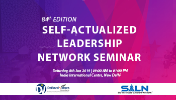 Self-Actualized Leadership Network Seminar - 84th Edition