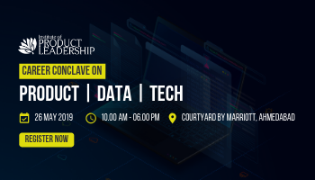 Conclave On Managing Careers In Data, Tech And Product - Ahmedabad