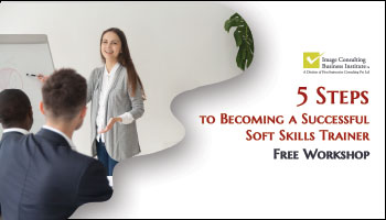 ICBI Workshop on 5 steps to Becoming a Successful Soft Skills Trainer (25-May, Jaipur)