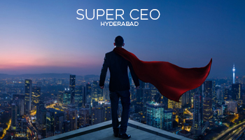 Super CEO - Hyderabad