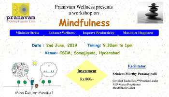 MINDFULNESS  - workshop - Hyderabad - June 2nd, 2019