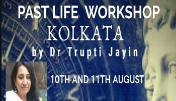 Kolkata Past Life Therapy Program by Dr Trupti Jayin