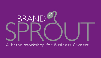 Brand Sprout -A Brand Workshop For Business Owners