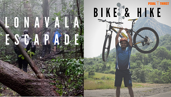 Lonavala Escapade : Cycling and Trekking