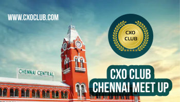CxO Club Chennai Chapter Networking Meet