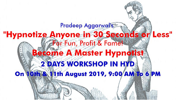Hypnotize Anyone In 30 Seconds Or Less Workshop In Hyderabad By Pradeep Aggarwal
