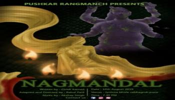 Pushkar Rangmanch Presents  NAGMANDAL