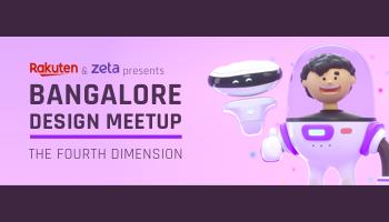 Bangalore Design Meetup - 4th Dimension