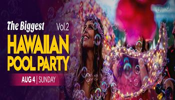 The Biggest Hawaiian - Pool Party Vol.2 Bengaluru