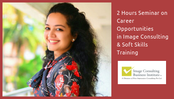 ICBI Seminar on Career Opportunities in Image Consulting and Soft Skills Training (3-Aug, Kolkata)