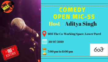 Comedy Open Mic-55 (Free Entry)