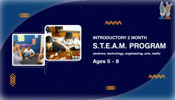 Introductory S.T.E.A.M Program for Ages 5-8