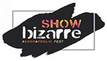 ShowBizarre - A Shop-o-frolic Exhibition and Fest in Mumbai