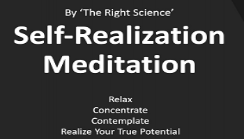 Self Realization Meditation by The Right Science